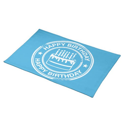 Happy Birthday -white rubber stamp effect- Cloth Place Mat