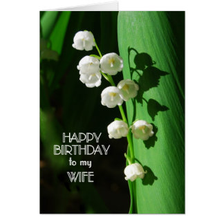 Happy Birthday Wife Lily of the Valley Card