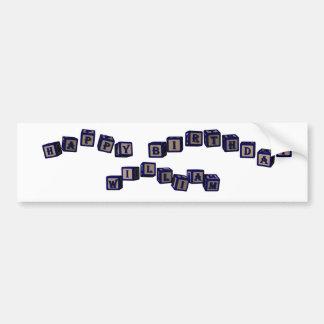 Happy Birthday William toy blocks in blue. Bumper Sticker