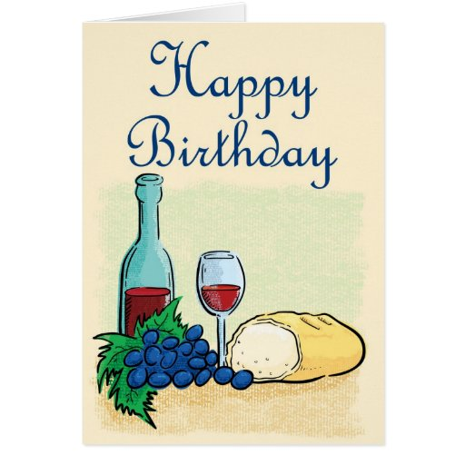 Happy Birthday Wine And Bread Cards