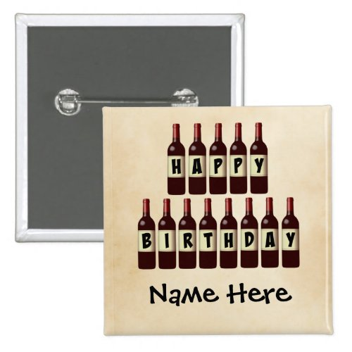 Happy Birthday Wine Bottles Customized 2-inch Square Button