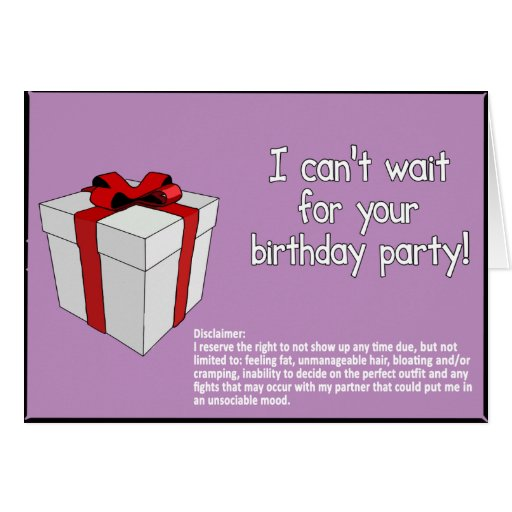 Happy Birthday with Disclaimer Greeting Card