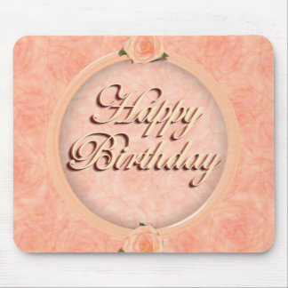 Happy Birthday! with Peach Roses Mouse Pads