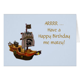 Happy Birthday with pirateship and crossbones Greeting Card