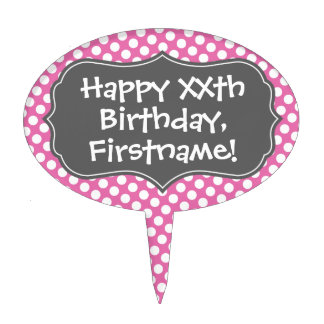 Happy Birthday with Polka Dot Pattern - pink gray Cake Toppers