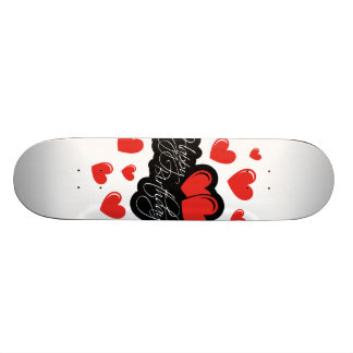 Happy Birthday with two red hearts Skateboard Deck