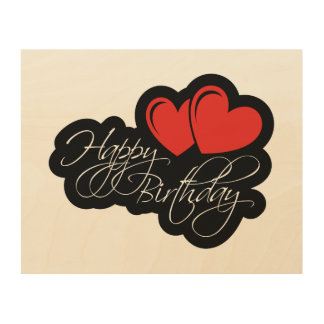 Happy Birthday with two red hearts Wood Print