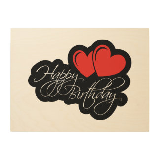 Happy Birthday with two red hearts Wood Wall Art