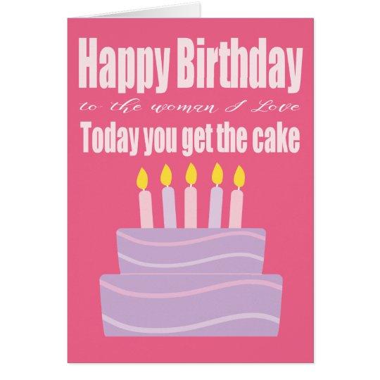 Happy Birthday Woman I Love Funny Birthday Card