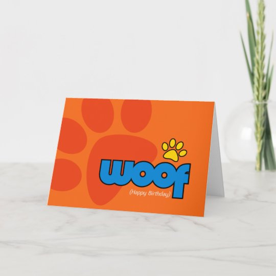 Happy Birthday Woof Card