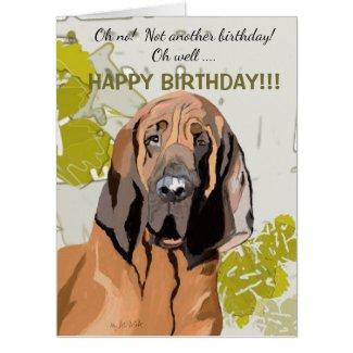 Happy Birthday, You  ol' Hound Giant Card
