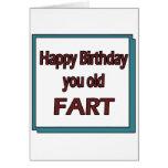 Happy Birthday You Old Fart Card