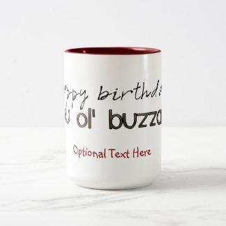Happy Birthday You Ole' Buzzard Mug
