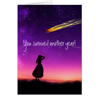 Happy Birthday You survived Another Year Card