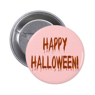 Happy Bloody Halloween 2 Inch Round Button