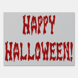 Happy Bloody Halloween Yard Sign