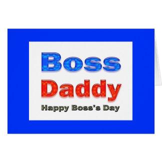Happy Boss's Day Boss Daddy Card