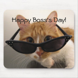Happy Boss's Day - Cool Cat in Sunglasses Mousepad