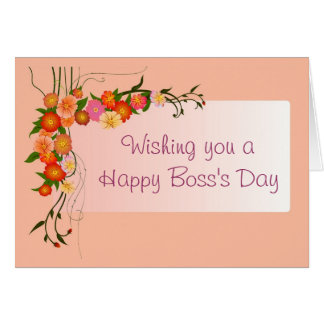 Happy Boss's Day for female boss with flowers Card