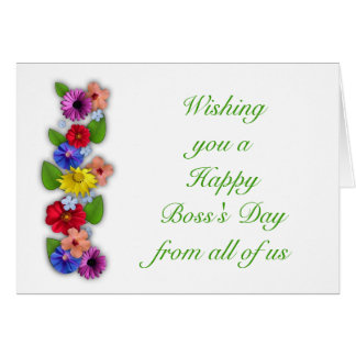 Happy Boss's Day from all of us with flowers Card
