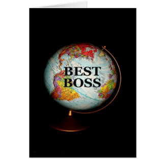 Happy Boss's Day To The Best Boss On Earth Card