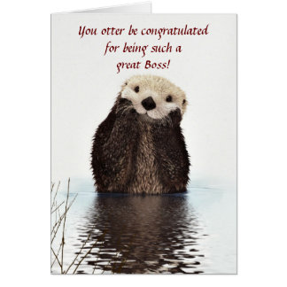 Happy Boss's Day with otter funny Boss's day Card