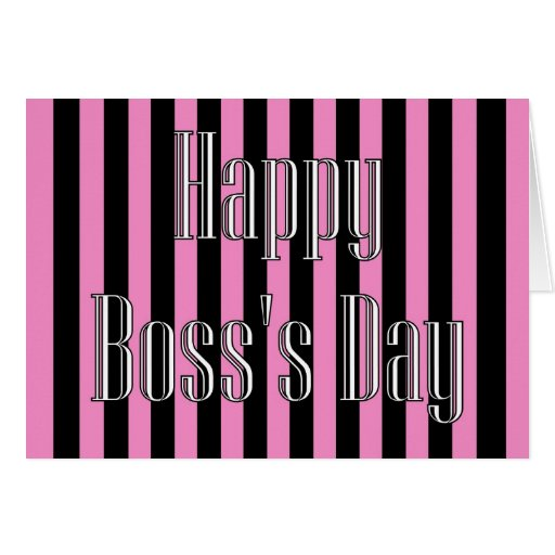 Happy Bosss Day With Pink And Black Stripes Cards Zazzle