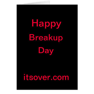 Happy Breakup Day Card