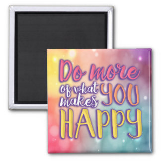 Happy Bubbly Quote Magnet