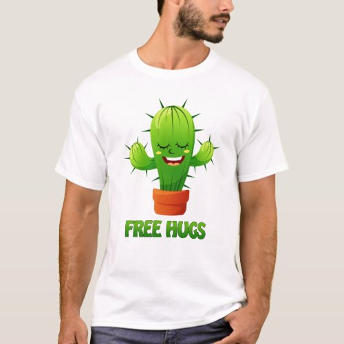 happy cactus offering free hugs T_Shirt