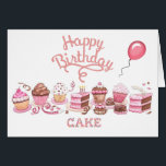 """Happy Cake Day Birthday Card<br><div class=""""desc"""">A day for eating cake with reckless abandon!  A perfectly pink,  cake-filled,  full-of-wishes kind of birthday card for someone&#39;s special day!</div>"""