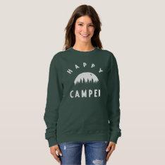Happy Camper Women's Sweatshirt at Zazzle