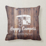 "Happy Campers Rustic Camping Trailer Family Name Throw Pillow<br><div class=""desc"">Happy Campers Rustic Camping Trailer Family Name Pillows.</div>"