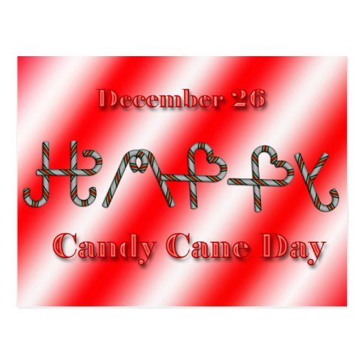 Happy Candy Cane Day Postcard ~ December 26