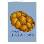 Happy Challah Days Hanukkah Chanukah Holiday Card<br><div class='desc'>Features an original marker illustration of a loaf of braided challah bread,  with HAPPY CHALLAH DAYS in a fun font. Great for Hanukkah!</div>