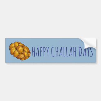 Happy Challah Days Hanukkah Holiday Bumper Sticker