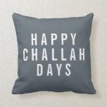 Happy Challah Days Holiday Decor Throw Pillow
