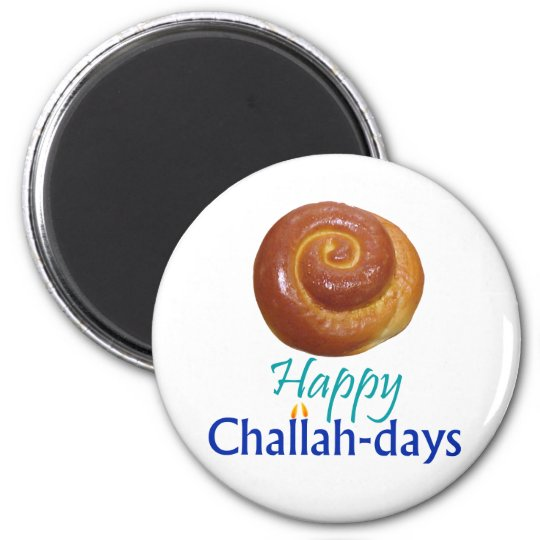 Happy Challah-days Rnd Magnet