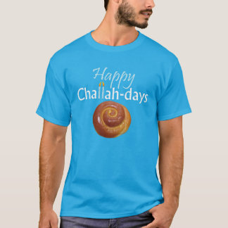 Happy Challah-days T-Shirt