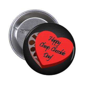 Happy Cheap Chocolate Day! - Anti-Valentine's Pin