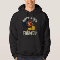 Happy Chicken Farmer Hoodie