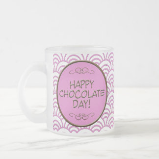 Happy Chocolate Day! Frosted Glass Coffee Mug