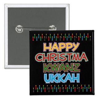HAPPY CHRISTMAKWANZUKKAH 2 INCH SQUARE BUTTON