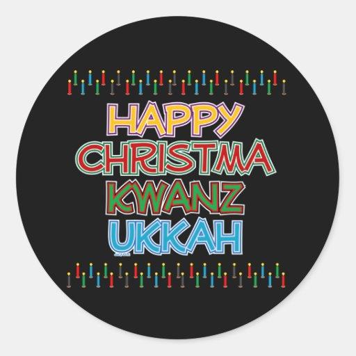 HAPPY CHRISTMAKWANZUKKAH CLASSIC ROUND STICKER