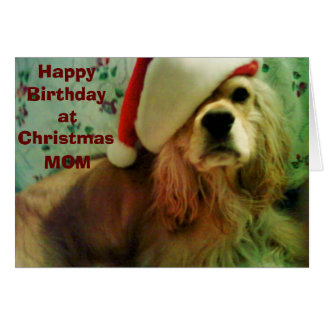 """HAPPY """"CHRISTMAS BIRTHDAY"""" TO MY MOTHER GREETING CARD"""