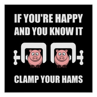 Happy Clamp Your Hams Poster