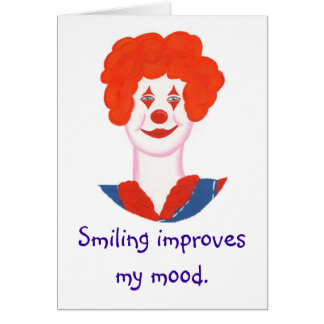 Happy Clown Face, Smiling improves my mood Card
