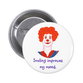 Happy Clown Face, Smiling improves my mood Pinback Button