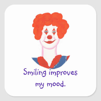 Happy Clown Face, Smiling improves my mood Square Sticker