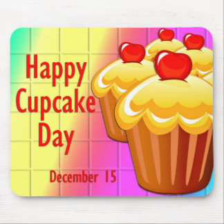 Happy Cupcake Day December 15 Mouse Pad